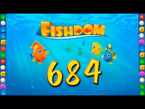 Fishdom: Deep Dive level 684 Walkthrough