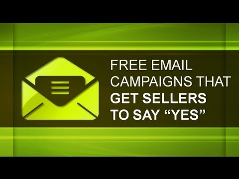 Free Email Campaigns That Get Sellers To Say *Yes* - Real Estate Investing