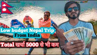 How much it cost to travel Nepal from India | Affordable Tour Guide 2020 |