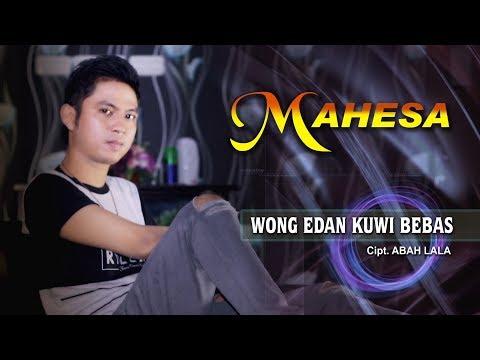 Mahesa - Wong Edan Kui Bebas [OFFICIAL]