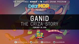 "Gambar cover Dear MOR: ""Ganid"" The Criza Story 02-26-19"