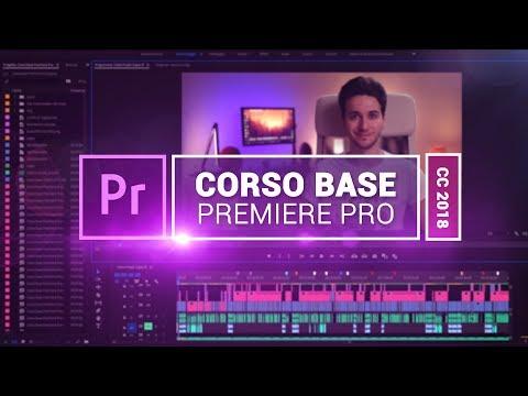 Tutorial Adobe Premiere Pro CC 2018 - Corso base COMPLETO  ITA