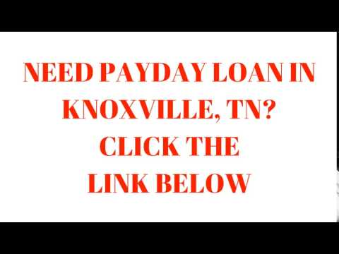 Payday Loans Knoxville TN