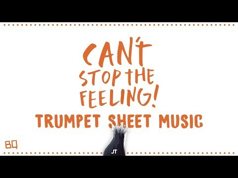 Can't Stop The Feeling - Justin Timberlake (Trumpet Sheet Music)
