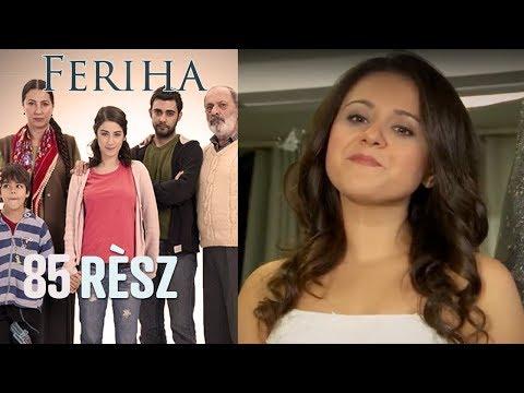 Feriha - 85. rész videó letöltés