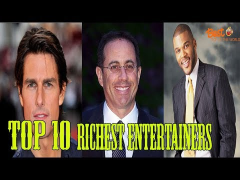 Top 10 Richest Entertainers in the World