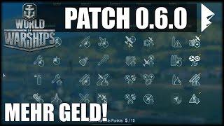 PATCH 0.6.0 - Große Änderungen in Sicht! - World of Warships   [PATCH] [Ger] [60fps]