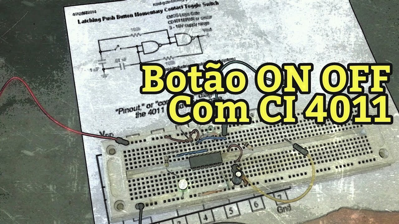 Boto On Off Com Ci Cd4011 Portas Nand Youtube Touch Switch Using Electronic Circuits And Diagram