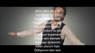 ismail yk zlyorum ben seni lyrics şarkı szleri