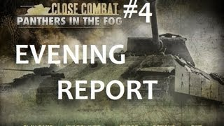 Close Combat Panthers in the Fog AAR/ PPCC Evening Report #4