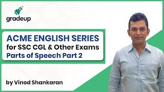 Acme English Series | SSC CGL & Other Exams | Parts of Speech Part 2 | Class 3