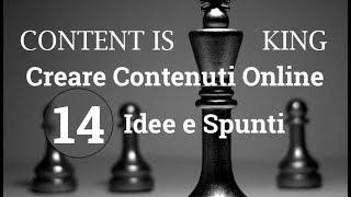 14 idee per creare contenuti online