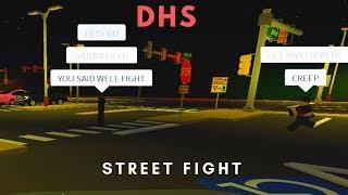 ROBLOX | Firestone DHS, STREET FIGHT!!