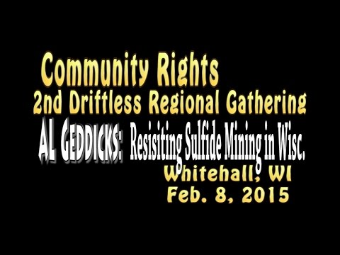 Driftless  Region Gathering: Al Geddicks - Sufide Mining