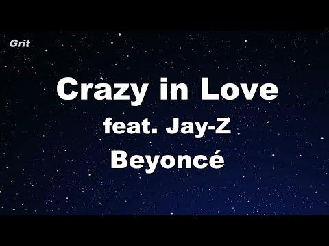 Crazy in Love feat JayZ   Beyoncé Karaoke 【No Guide Melody】 Instrumental