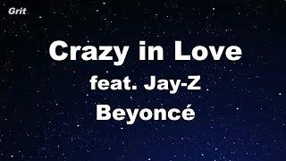 Crazy in Love feat. Jay-Z - Beyoncé Karaoke 【No Guide Melody】 Instrumental
