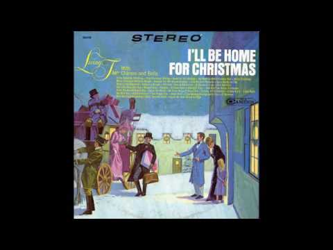 living trio with chimes and bells ill be home for christmas 1967 full vinyl album - Who Wrote I Ll Be Home For Christmas