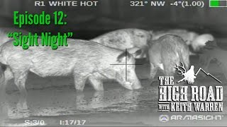 "Night Hog Hunting with Armasight NV & Thermal Gear - ""Sight Night"""