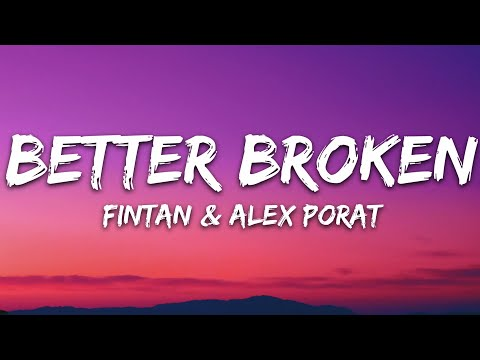 Fintan Alex Porat - Better Broken 7clouds Release