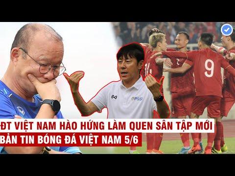 VN Sports 5/6   NÓNG: HLV Indo-HLV Malay đều tuyên chiến: sẽ thắng ĐTVN, VN có 78% xác suất đi tiếp