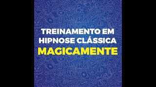 Treinamento em Hipnose Clássica Magicamente - Depoimento 1