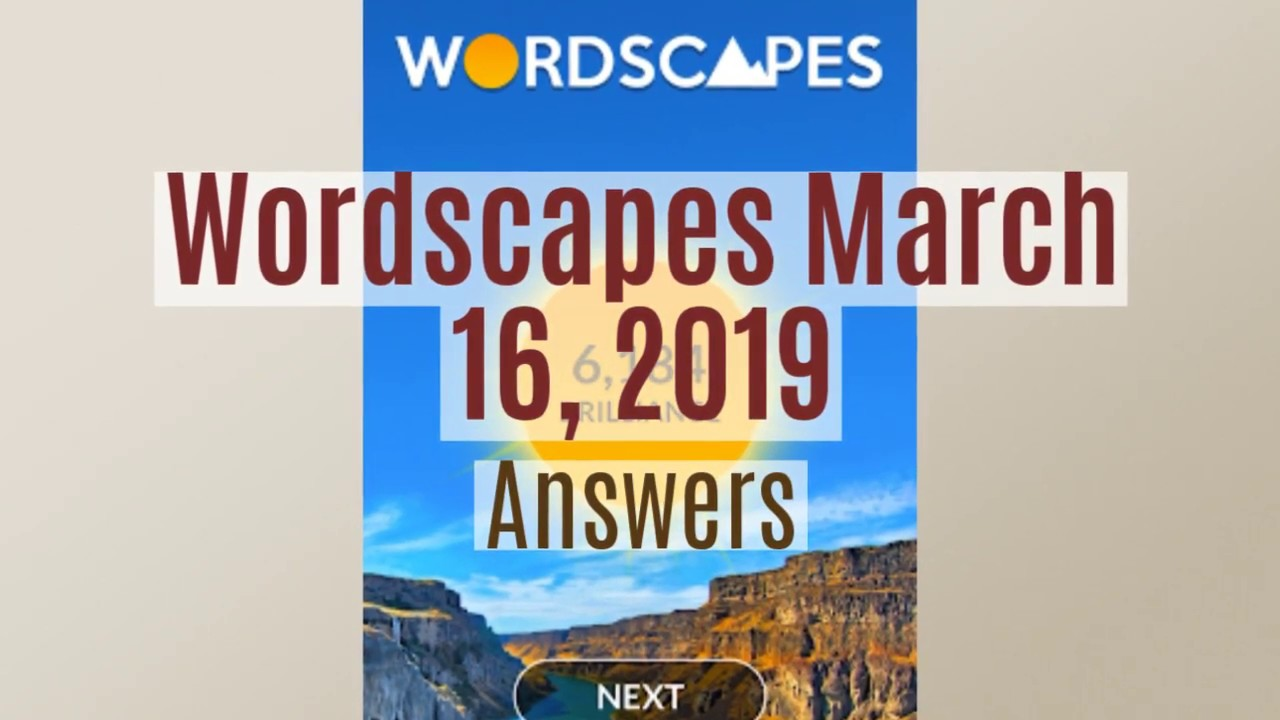 Wordscapes Daily Puzzle March 16 2019 Wordscapes Daily Answers By Puzzlesolver