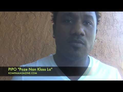 """Pipo """"Poze Nan Klass La"""" Interview (April 2013)!"""