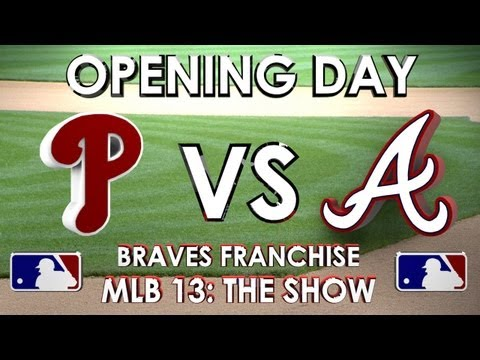 opening-day!---philadelphia-phillies-vs.-atlanta-braves---franchise-mode---ep-6-mlb-13:-the-show