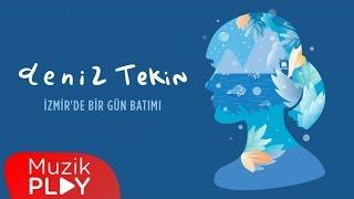 Deniz Tekin - İzmir'de Bir Gün Batımı (Official Audio)