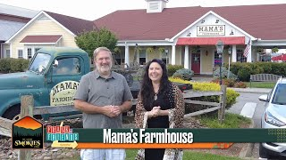 See More Smokies Insider Edition - Mama's Farmhouse - Pigeon Forge, TN