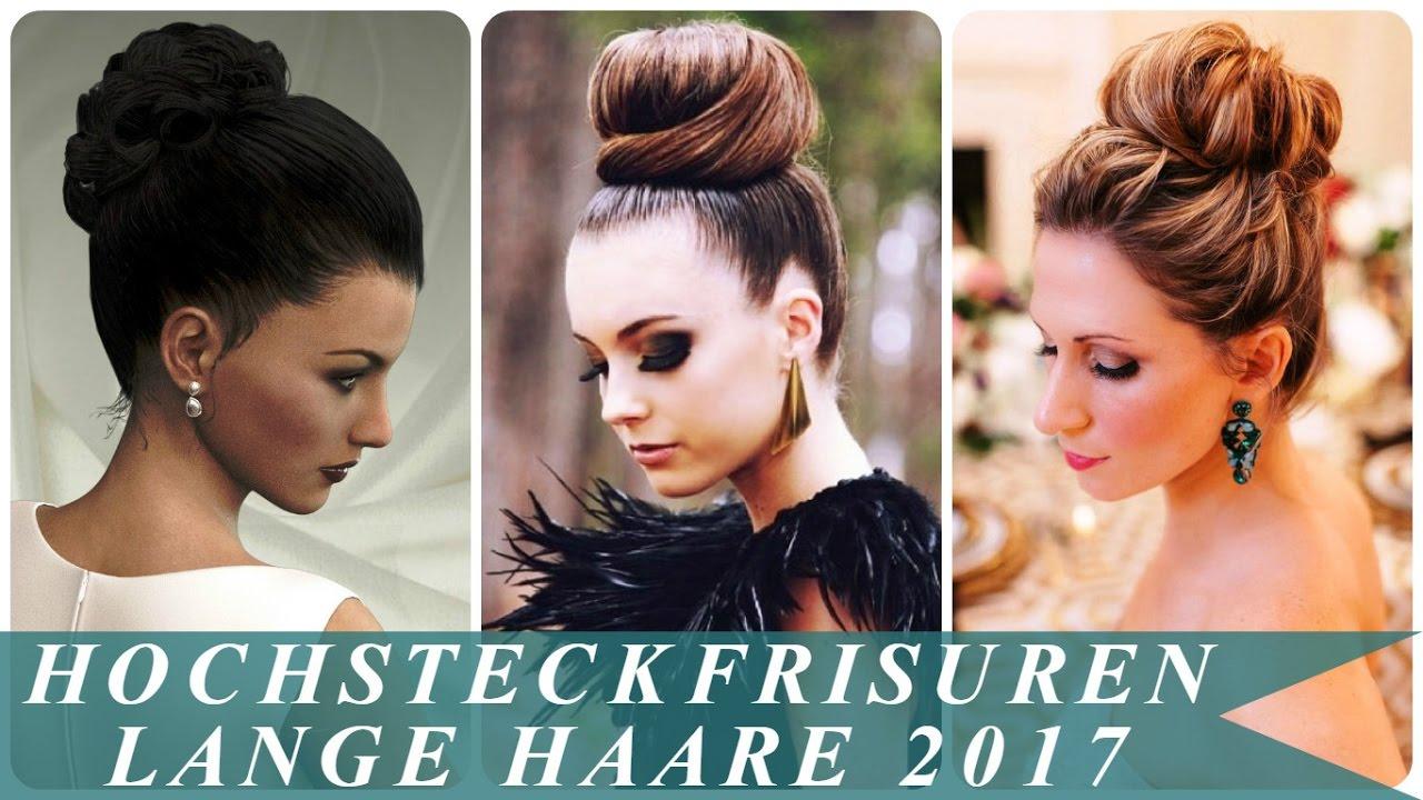Hochsteckfrisuren Lange Haare 2017