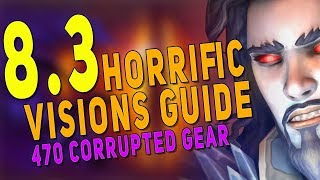 8.3 Horrific Visions Beginner's Guide to 5 Mask Clear   Orgrimmar & Stormwind Vision Tips - BfA 8.3