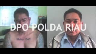 Download Video DPO POLDA RIAU,  BAGI YANG MELIHAT HARAP LAPOR KE KANTOR POLISI TERDEKAT ATAU HUBUNGI 0813 6540 3041 MP3 3GP MP4