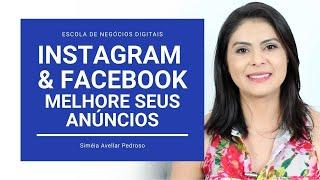 Anúncios Instagram e Facebook: 3 Formas de Melhorar Seus Resultados