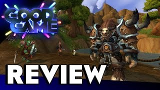 Good Game Review - World of Warcraft: Warlords of Draenor - TX: 2/12/14