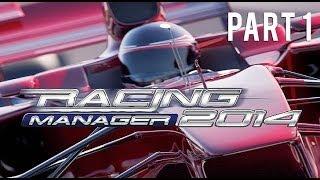 Racing Manager 2014 Gameplay Part 1