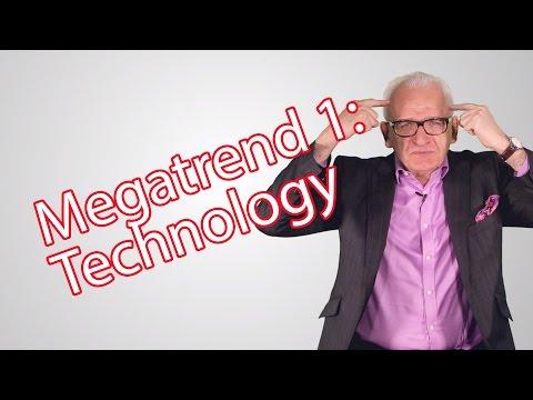 Megatrend #1 - Technology