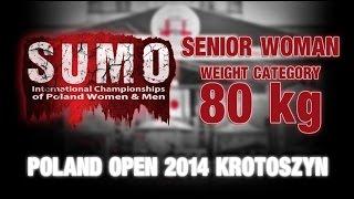 POLAND OPEN SUMO 2014 - Senior Woman - 80kg