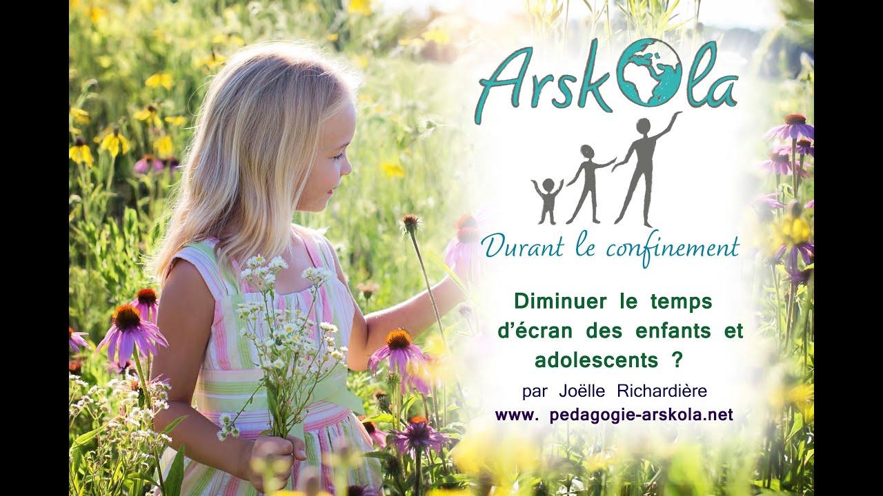 Arskola Pendant le confinement : Choisir de diminuer nos temps d'écran, ceux des enfants, des ados !