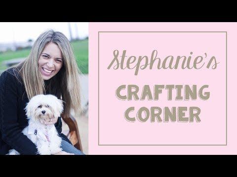 Stephanie's Crafting Corner #7