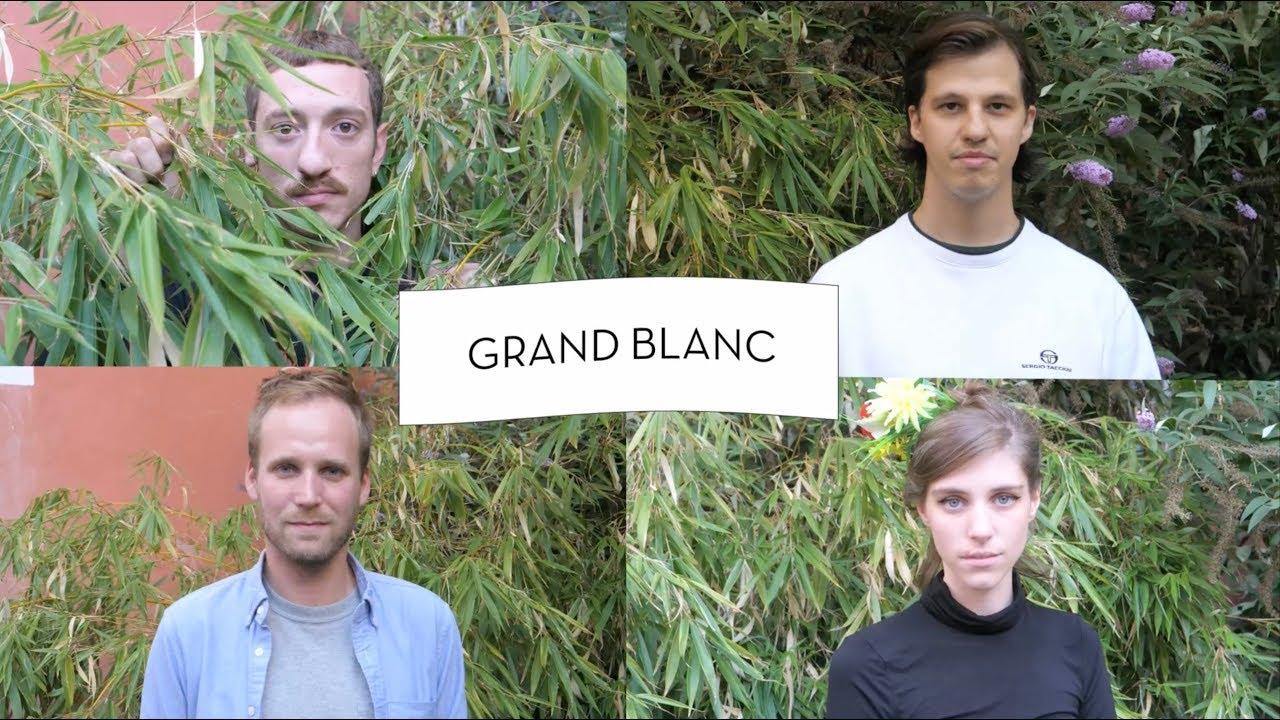 L'interview nouvelle vague avec Grand Blanc