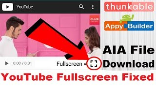 How to play fullscreen youtube video in thunkable app