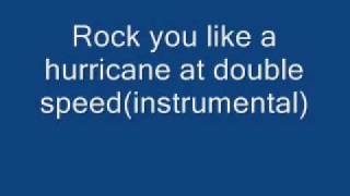Rock You Like A Hurricane Instrumental at double Speed