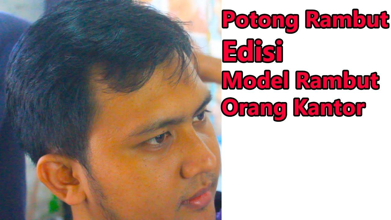 Indonesian barber , Inspirasi Potong Rambut Pria #9 - YouTube