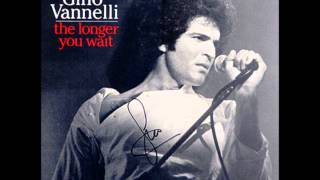 Gino Vannelli -The Longer You Wait