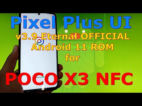 Pixel Plus UI 3.9 Eternal OFFICIAL for Poco X3 NFC (Surya) Android 11