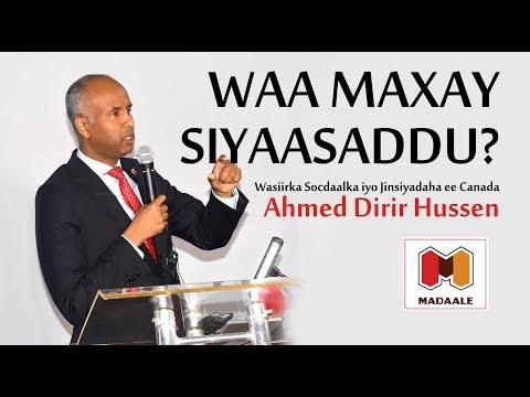 Waamaxay Siyaasad - Wasiir Socdaalka Canada, Ahmed Hussen