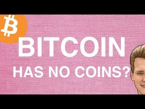 Bitcoin has no coins? Programmer explains.