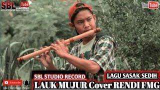 Lagu Sasak LAUK MUJUR Cover RENDI PAMOR MANIA || Official Cover Video Clip