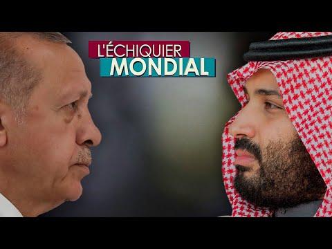 L'ECHIQUIER MONDIAL : DUELS. Recep Tayyip Erdogan vs Mohammed ben Salmane